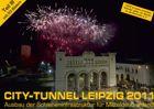 City-Tunnel Kalender 2011 fertiggestellt. Er kann ab sofort über die Webseite bestellt werden.