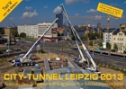 City-Tunnel Kalender 2013 fertig gestellt. Er kann ab sofort über die Webseite bestellt werden.